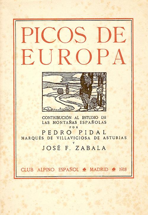 Cubierta de Picos de Europa, monografía divulgativa de Pedro Pidal y José Fernández Zabala publicada en 1918